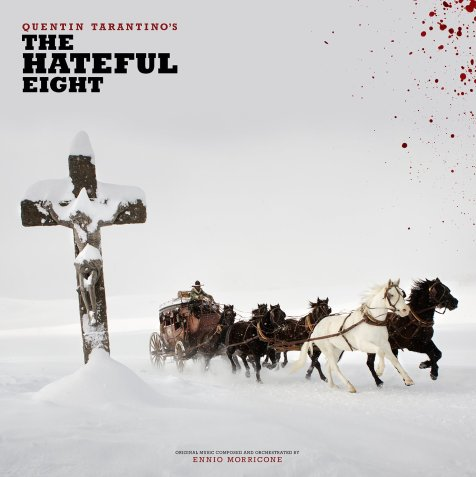 #3: The Hateful Eight (Original)