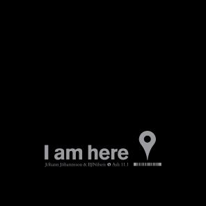 #29: I Am Here (Original)